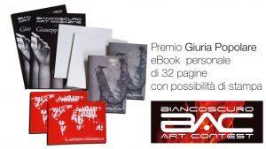 """Biancoscuro Art Contest 3ª edizione: PREMIO """"Giuria Popolare"""""""